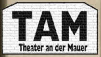 TAM - Theater an der Mauer
