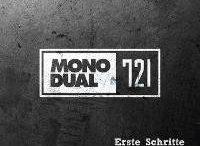 Mono Dual 721 - Erste Schritte