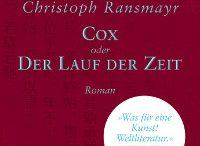 Christoph Ransmayr - Cox oder Der Lauf der Zeit