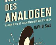 David Sax - Die Rache des Analogen