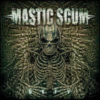 Mastic Scum - Defy EP