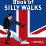 David Merveille - Book of Silly Walks
