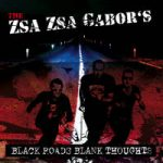 The Zsa Zsa Gabor's - Black Roads Blank Thoughts (MAD BUTCHERS REC. Deutschland)