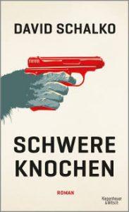 David Schalko - Schwere Knochen