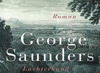 George Saunders - Lincoln im Bardo