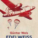 Günter Wels - Edelweiß Czernin, 2018