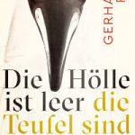 Gerhard Roth - Die Hölle ist leer