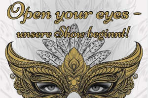 Open your eyes - unsere Show beginnt @ Minoritenkloster Tulln