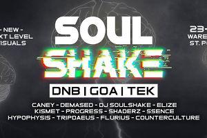 Soulshake w/ DNB, GOA, TEK @ WAREHOUSE / Stp