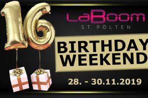 16 Jahre LaBoom St. Pölten - Birthday Weekend @ LaBoom