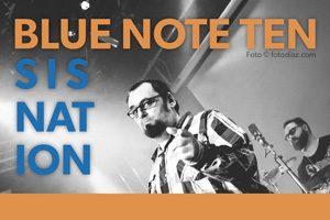 Blue Note Ten & Sisnation @ Frei.Raum