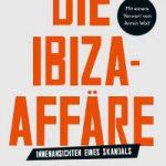 Bastian Obermayer und Frederik Obermaier - Die Ibiza-Affäre