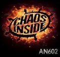 Chaos Inside – AN602