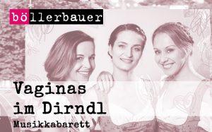 OPEN AIR Musikkabarett - Vaginas im Dirndl @ KV Böllerbauer
