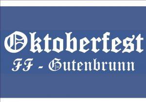 Oktoberfest der FF-Gutenbrunn @ Freiwillige Feuerwehr Gutenbrunn