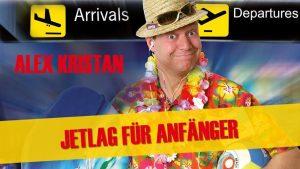 Ersatz für 27.03.20! Alex Kristan - Jetlag für Anfänger @ Pielachtalhalle