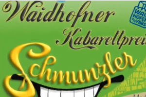 "Waidhofner Kabarettpreis ""Schmunzler"" 2020 @ Kristallsaal"