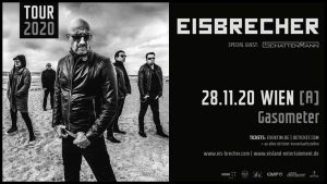 Eisbrecher – Tour 2020   Wien [A] (Gasometer) @ Planet TT Bank Austria Halle im Gasometer