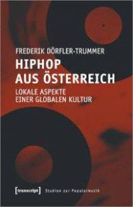 Frederik Dörfler-Trummer - HipHop aus Österreich