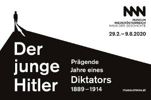Der junge Hitler: Prägende Jahre eines Diktators @ Museum Niederösterreich
